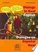 Libro de Dialogs In Real English/dialogos En Espanol Real