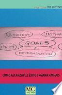 Libro de Cómo Alcanzar El éxito Y Ganar Amigos