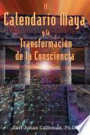 Libro de El Calendario Maya Y La Transformación De La Consciencia