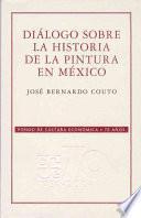 Libro de Diálogo Sobre La Historia De La Pintura En México