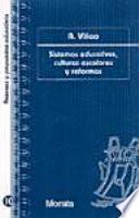 Libro de Sistemas Educativos, Culturas Escolares Y Reformas