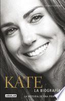 Libro de Kate. La Biografía De Una Princesa