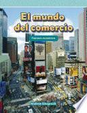 Libro de El Mundo Del Comercio (the World Of Trade) (nivel 3 (level 3))