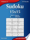 Libro de Sudoku 15×15   De Fácil A Experto   Volumen 22   276 Puzzles