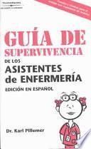Libro de Guia De Supervivencia De Los Asistentes De Enfermeria