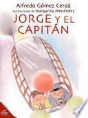 Libro de Jorge Y El Capitán