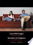 Libro de Learn With Images Spanish / English