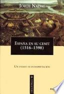 Libro de España En Su Cenit (1516 1598)