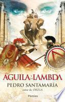 Libro de El águila Y La Lambda