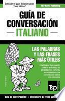 Libro de Guia De Conversacion Espanol Italiano Y Diccionario Conciso De 1500 Palabras