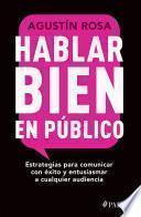 Libro de Hablar Bien En Público (edición Mexicana)