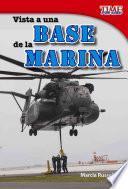Libro de Visita A Una Base De La Marina / Visit To A Marine Base