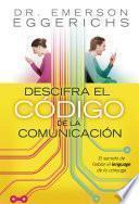 Libro de Descifra El Código De La Comunicación