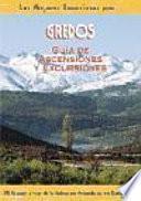 Libro de Gredos. Guía De Ascensiones Y Excursiones