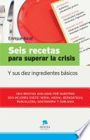Libro de Seis Recetas Para Superar La Crisis