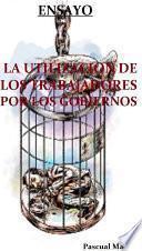 Libro de La Utilización De Los Trabajadores Por Los Gobiernos Ensayo