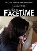 Libro de El Último Facetime