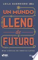 Libro de Un Mundo Lleno De Futuro