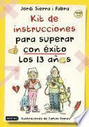 Libro de Kit De Instrucciones Para Superar Con éxito Los 13 Años