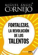 Libro de Fortalezas, La Revolución De Los Talentos