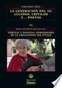 Libro de La Generación Del 45: Lúcidos, Críticos Y… Poetas