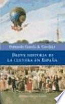 Libro de Breve Historia De La Cultura En España