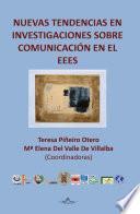 Libro de Nuevas Tendencias En Investigaciones Sobre Comunicación En El Eees