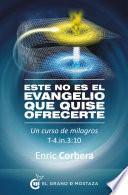 Libro de Este No Es El Evangelio Que Quise Ofrecerte