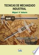 Libro de Tecnicas De Mecanizado Industrial