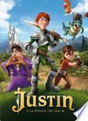 Libro de Justin Y La Espada Del Valor