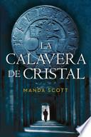 Libro de La Calavera De Cristal