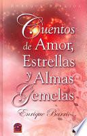 Libro de Cuentos De Amor, Estrellas Y Almas Gemelas
