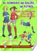 Libro de El Dominio Del Balón En Fútbol