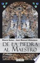 Libro de De La Piedra Al Maestro