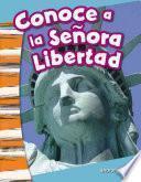 Libro de Conoce A La Señora Libertad (meet Lady Liberty)