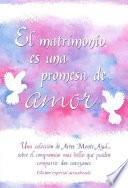 Libro de El Matrímonío Es Una Promesa De Amor