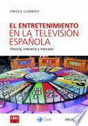 Libro de El Entretenimiento En La Televisión Española