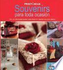 Libro de Souvenirs Para Toda Ocasion / Souvenirs For All Occasions