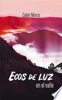 Libro de Ecos De Luz En El Valle