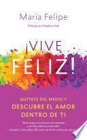 Libro de Vive Feliz!