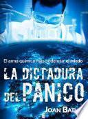 Libro de La Dictadura Del Pánico
