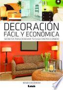 Libro de Decoración Fácil Y Económica .secretos Para Renovar Tu Casa Con Poco Dinero.