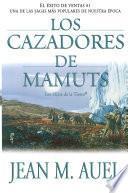 Libro de Los Cazadores De Mamuts (mammoth Hunters)