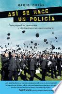 Libro de Así Se Hace Un Policía
