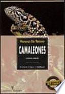 Libro de Manuales Del Terrario. Camaleones: Cuidados, Crianza