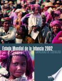 Libro de Estado Mundial De La Infancia 2002