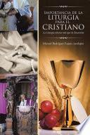 Libro de Importancia De La Liturgia Para El Cristiano