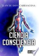 Libro de Ciencia Y Consciencia