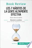 Libro de Los 7 Hábitos De La Gente Altamente Efectiva De Stephen R. Covey (análisis De La Obra)