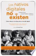 Libro de Los Nativos Digitales No Existen